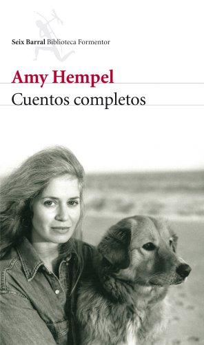 Cuentos completos por Amy Hempel