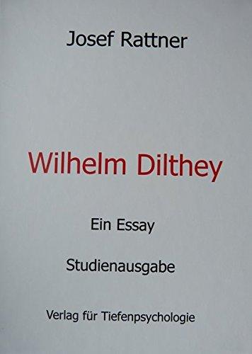 Wilhelm Dilthey: Ein Essay - Studienausgabe
