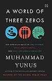 #9: A World of Three Zeros: The New Economics of Zero Poverty, Zero Unemployment, and Zero Net Carbon Emissions