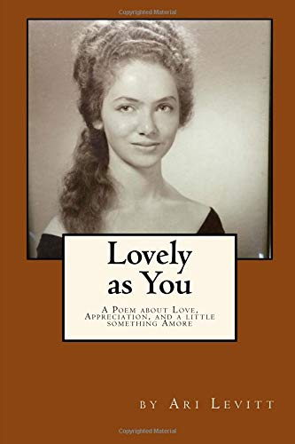 Lovely as You: A Poem for the Ages