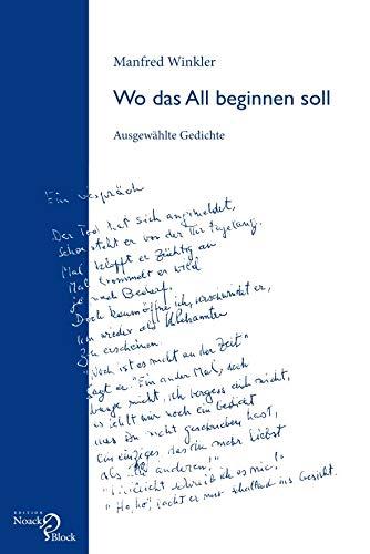 Wo das All beginnen soll: Ausgewählte Gedichte -