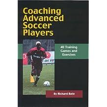 Coaching Advanced Soccer Players
