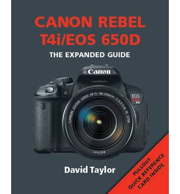 canon-rebel-t4i-eos-650d-author-david-taylor-published-on-january-2013