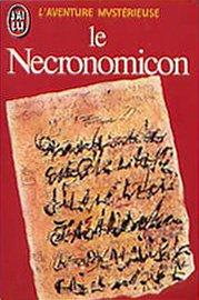Le Necronomicon - Précédé de Histoire du Necronomicon