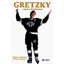 "Gretzky, ""mon histoire"""