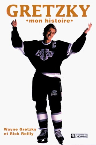 Gretzky, mon histoire
