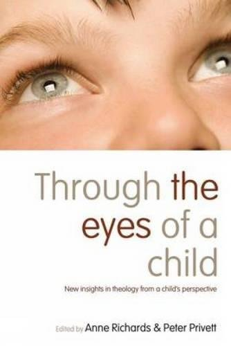 through-the-eyes-of-a-child-new-insights-in-theology-from-a-childs-perspective