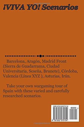 ¡VIVA YO! Scenarios: Scenarios for use with the ¡VIVA YO! wargame rules