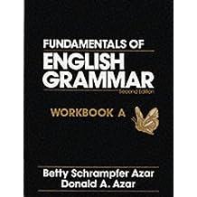 Workbook: Workbook Bk. A (Azar English Grammar)