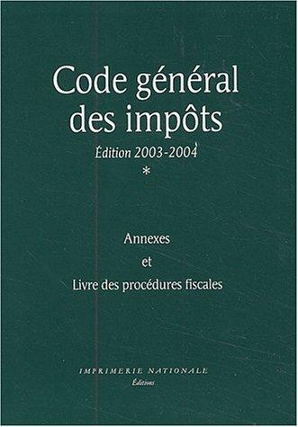 Code général des impôts. Edition 2003-2004 par Collectif