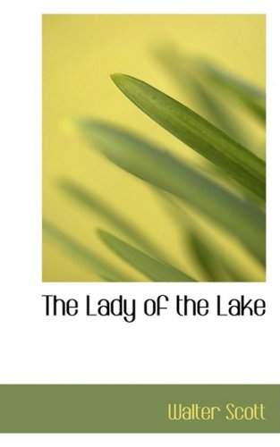 The Lady of the Lake (Eclectic English Classics)