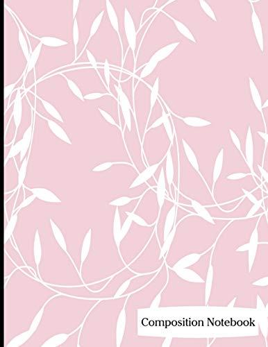 Composition Notebook: Leaf Vine Pattern on Rose Pink Background Composition Notebook - 8.5