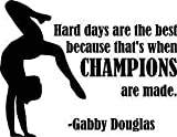 wandaufkleber 3d schlafzimmer Gabby Douglas Gymnastic Quote Champions Wall Sticker Size : 19 Inches X 21 Inches