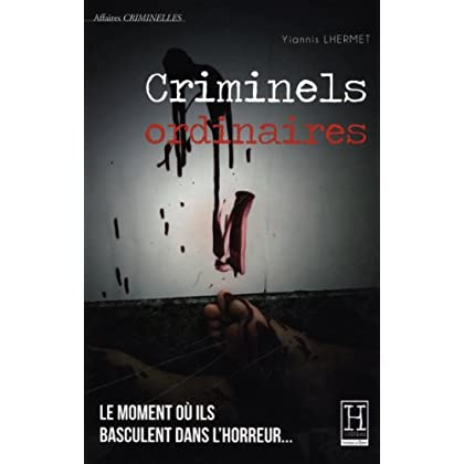 Criminels ordinaires
