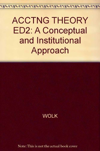 acctng-theory-ed2-a-conceptual-and-institutional-approach