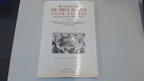 Manière de bien bastir pour toutes sortes de personnes par Pierre Le Muet
