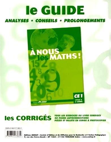 nous les maths ! CE1 CE1 (Le classeur-guide)