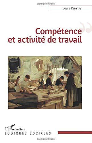 Compétence et activité de travail par Louis Durrive