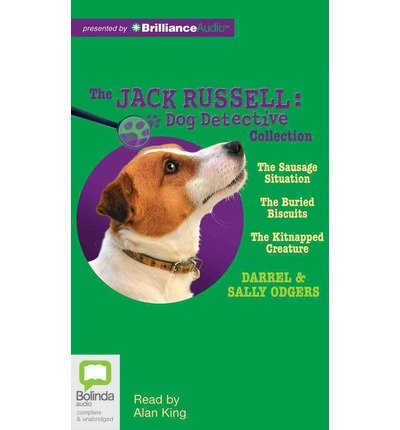 [ [ THE JACK RUSSELL DOG DETECTIVE COLLECTION: THE SAUSAGE SITUATION, THE BURIED BISCUITS, THE KITNAPPED CREATURE (JACK RUSSELL: DOG DETECTIVE) BY(ODGERS, DARREL )](AUTHOR)[COMPACT DISC]