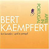 Songtexte von Bert Kaempfert & His Orchestra - April in Portugal