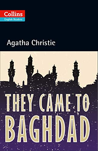 They Came to Baghdad (Collins Agatha Christie ELT Readers)