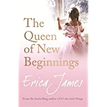 The Queen of New Beginnings by Erica James (2010-04-01)