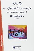 Apprendre en groupe : Tome 2, Outils pour apprendre en groupe