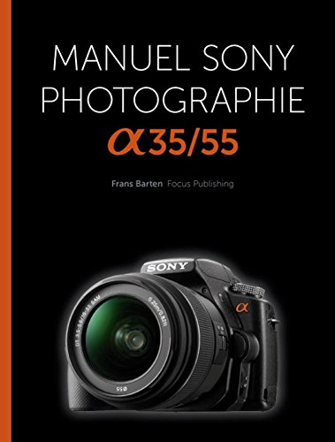 Manuel Sony photographie A35/55