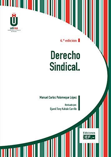 Derecho Sindical por Manuel Carlos Palomeque López