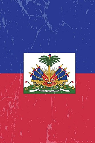 Haiti Flag Journal: Haiti Travel Diary, Haitian Souvenir, lined Journal to write in
