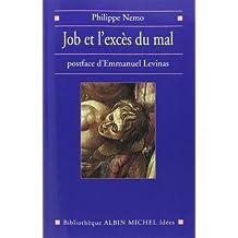 Job et l'excès du mal: Transcendance et mal, d'Emmanuel Levinas et Pour poursuivre le dialogue avec Levinas, de l'auteur