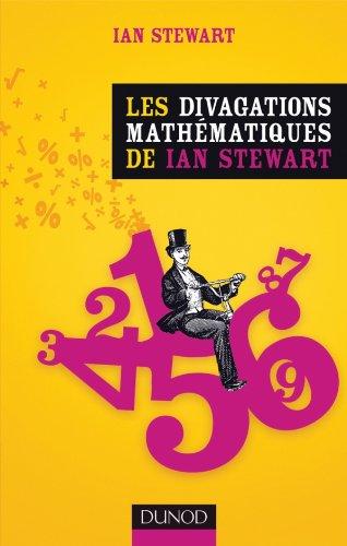 Les divagations mathématiques de Ian Stewart par Ian Stewart