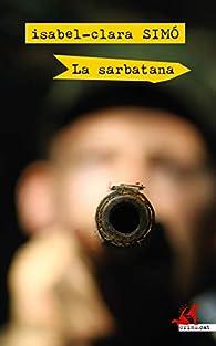 La sarbatana: 46 par Isabel-Clara Simó