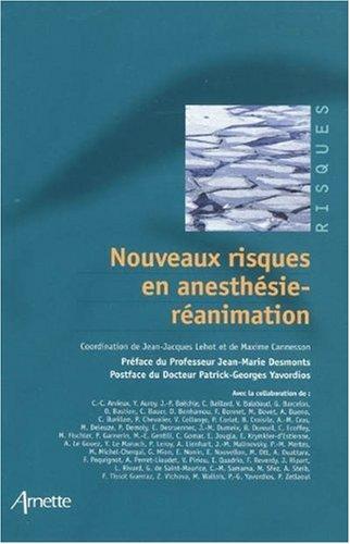 Nouveaux risques en anesthésie-réanimation par Jean-Jacques Lehot
