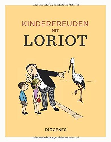 Kinderfreuden mit Loriot (Kunst, Band 2141)