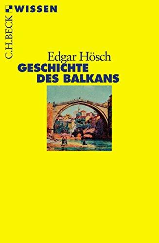 Geschichte des Balkans (Beck'sche Reihe 2356)