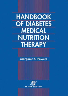 [(Handbook of Diabetes and Nutrition Therapy)] [By (author) P.S. Powers] published on (March, 1996)