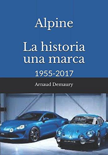 Alpine La historia una marca: 1955-2017