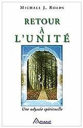 Retour à l'unité - Une odyssée spirituelle