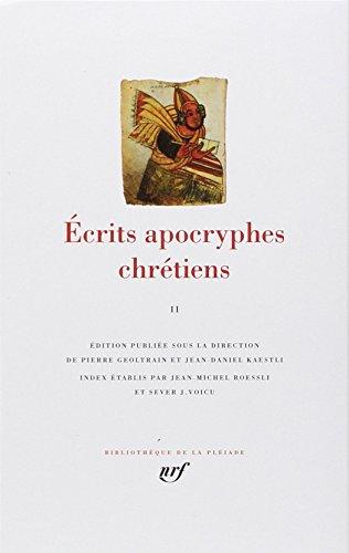 Écrits apocryphes chrétiens (Tome 2)