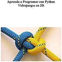 Aprenda a Programar con Python Videojuegos en 2D