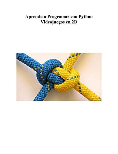 Aprenda a Programar con Python Videojuegos en 2D par José Florentino Flores Valle