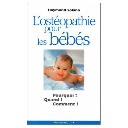 L'Ostéopathie pour les bébés : Pourquoi ? Quand ? Comment ?