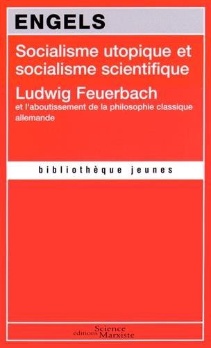 Socialisme utopique et socialisme scientifique : Ludwig Feuerbach et l'aboutissement de la philosophie classique allemande