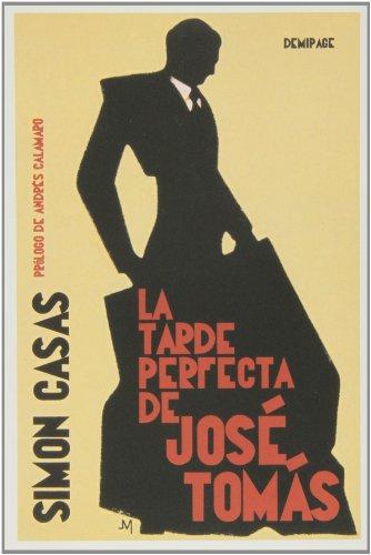 El Tarde Perfecta De José Tomás por Simon Casas