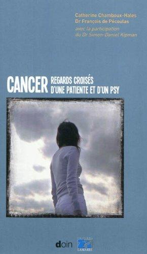 cancer-regards-croiss-d-39-une-patiente-et-d-39-un-psy