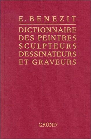 Bénézit, dictionnaire des peintres, sculpteurs, dessinateurs et graveurs, tome 13
