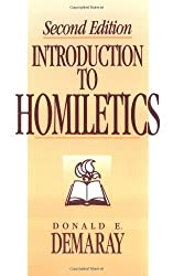 Introduction to Homiletics by Donald E. Demaray (1996-02-02)