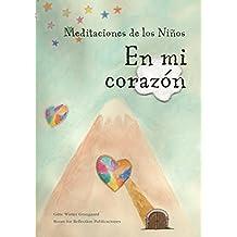 """Meditaciones de los Niños """"En mi corazón"""" (Spanish Edition)"""