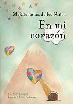 """Meditaciones de los Niños """"En mi corazón"""" de [Graugaard, Gitte Winter]"""